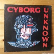 """Discos de vinilo: 12"""" MAXI , CYBORG , UNKNOWN. Lote 218904252"""