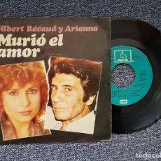 Discos de vinilo: GILBERT BECAUD Y ARIANNA - MURIO EL AMOR / SEPTIEMBRE AMOR. EDITADO POR EMI. AÑO 1.982. Lote 218908998