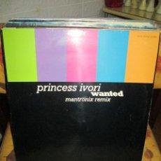 Discos de vinilo: PRINCESS IVORI ?– WANTED. Lote 218910601