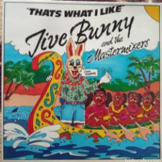 Discos de vinilo: JIVE BUNNY AND THE MASTERMIXERS?–THAT'S WHAT I LIKE. Lote 218911077