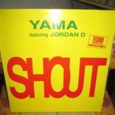 Discos de vinilo: YAMA (3) FEATURING JORDAN D. ?– SHOUT. Lote 218915766