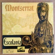 Discos de vinilo: MONTSERRAT. ESCOLANIA. LA VOZ DE SU AMO.. Lote 218932526