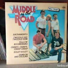 Discos de vinilo: MIDDLE OF THE ROAD (MX) MEDLEY (2 TRACKS) AÑO – 1981. Lote 218958297