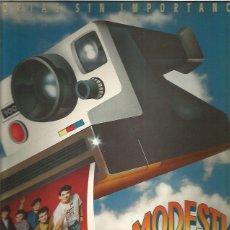 Discos de vinilo: MODESTIA APARTE HISTORIAS SIN IMPORTANCIA. Lote 218958565