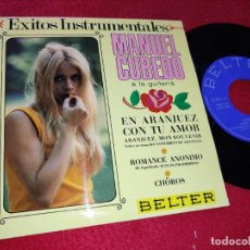 Discos de vinilo: MANUEL CUBEDO EN ARANJUEZ CON TU AMOR/ROMANCE ANONIMO/CHOROS EP 1967 BELTER GUITARRA GUITAR SPAIN. Lote 218970891