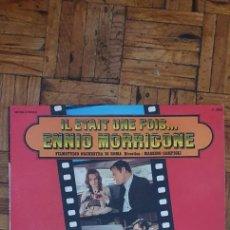Discos de vinilo: FILMSTUDIO ORCHESTRA DI ROMA – IL ETAIT UNE FOIS... ENNIO MORRICONE SELLO: NEUILLY – NLY P 2090 LP. Lote 218986177