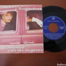 Discos de vinilo: SINGLE LOQUILLO Y TROGLODITAS MIS PROBLEMAS CON LAS MUJERES BRISA DE ABRIL1987. Lote 218987355