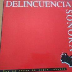 Discos de vinilo: DELINCUENCIA SONORA POR LA CAUSA DE ALGUN REBELDE .BASATI 1990 SPAIN / LETRAS. Lote 218990982
