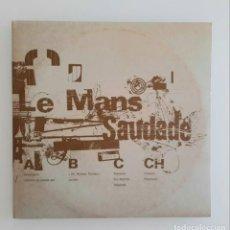 Discos de vinilo: LE MANS, SAUDADE.. Lote 218991926