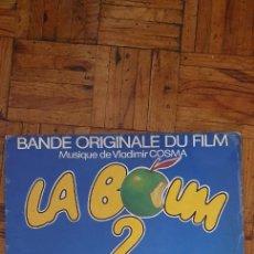Discos de vinilo: VLADIMIR COSMA – LA BOUM 2 (BANDE ORIGINALE DU FILM) SELLO: CARRERE – 67 953, CARRERE LP. Lote 218999562