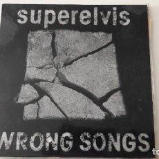 Discos de vinilo: SUPERELVIS WRONG SONGS 1992. Lote 219007232