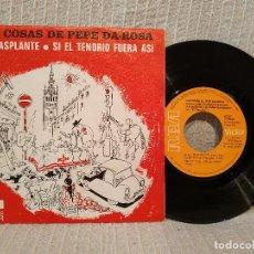 Discos de vinilo: PEPE DA-ROSA - EL TRASPLANTE / SI EL TENORIO FUERA ASI (SINGLE RCA DEL AÑO 1973) EXCELENTE ESTADO. Lote 219008890