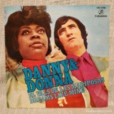 Discos de vinilo: DANNY & DONNA - EL VALS DE LAS MARIPOSAS / DREAMS LIKE MINE - SINGLE COLUMBIA 1971 COMO NUEVO. Lote 219011918