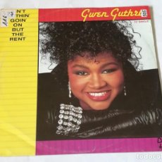 Discos de vinilo: GWEN GUTHRIE - AIN'T NOTHIN' GOIN' ON BUT THE RENT - 1986. Lote 219022815