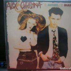 Discos de vinilo: ALEX CRISTINA EL ANGEL Y EL DIABLO, VINILO. Lote 219030158