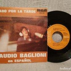 Discos de vinilo: CLAUDIO BAGLIONI - SABADO POR LA TARDE - CANTA EN ESPAÑOL - SINGLE RCA DE 1975 EXCELENTE ESTADO. Lote 219032711
