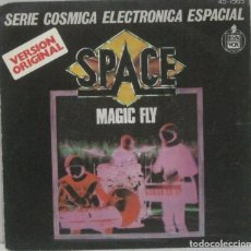 Discos de vinil: SPACE - MAGIC FLY - SINGLE. Lote 219046438