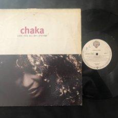 Discos de vinilo: CHAKA ?– LOVE YOU ALL MY LIFETIME DOWNTEMPO. Lote 219076055