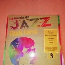 Discos de vinilo: CHICK COREA .LOS GRANDES DEL JAZZ. SARPE VOL. 3 1980. Lote 219086687