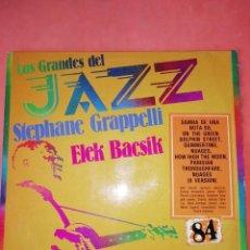 Discos de vinilo: ELEK BACSIK / STEPHANE GRAPPELLI- LOS GRANDES DEL JAZZ NUMERO- 84. Lote 219087991