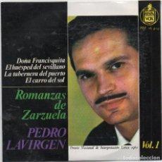 Discos de vinilo: PEDRO LAVIRGEN - ROMANZAS DE ZARZUELA VOL. 1 / EP HISPAVOX / MUY BUEN ESTADO RF-4567. Lote 219098108