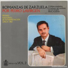 Discos de vinilo: PEDRO LAVIRGEN - ROMANZAS DE ZARZUELA VOL. 2 / EP HISPAVOX / MUY BUEN ESTADO RF-4568. Lote 219098177