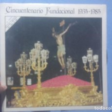Discos de vinilo: CINCUENTENARIO FUNDACIONAL 1935-1985. Lote 219109747