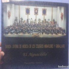 Discos de vinilo: LP PASODOBLES TOREROS - EL ALGUACILILLO - BANDA JUVENIL DE MÚSICA COLEGIOS MIRAFLORES Y GIBRALJAIRE. Lote 219111362