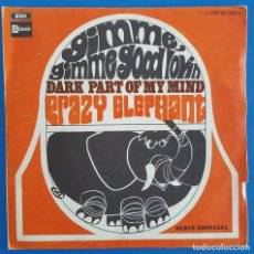 Discos de vinilo: SINGLE / CRAZY ELEPHANT, GIMME GIMME GOOD LOVIN, STATESIDE ?– 1 J-006-90.096 M, 1969. Lote 219112482