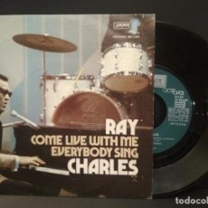 Discos de vinilo: RAY CHARLES COME LIVE WITH ME + 1 SINGLE SPAIN 1973 PDELUXE. Lote 219137611