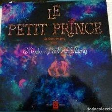 Discos de vinilo: LE PETIT PRINCE (MOULOUDJI ET ERIC RÉMY) EN FRANCÉS.. Lote 219138405