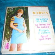 Discos de vinilo: KARINA. VOL. 7. MI AMOR ES AZUL + 3 . EP. GAMMA/ HISPAVOX, 1969. EDC. MEXICO (#). Lote 219148215