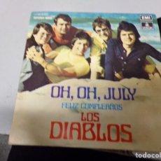Discos de vinilo: LOS DIABLOS - OH OH JULY , FELIZ CUMPLEAÑOS. Lote 219172303