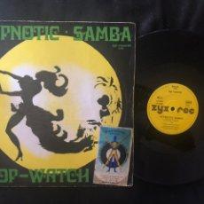 Discos de vinilo: HYPNOTIC SAMBA – HYPNOTIC SAMBA / STOP-WATCH. Lote 219175791