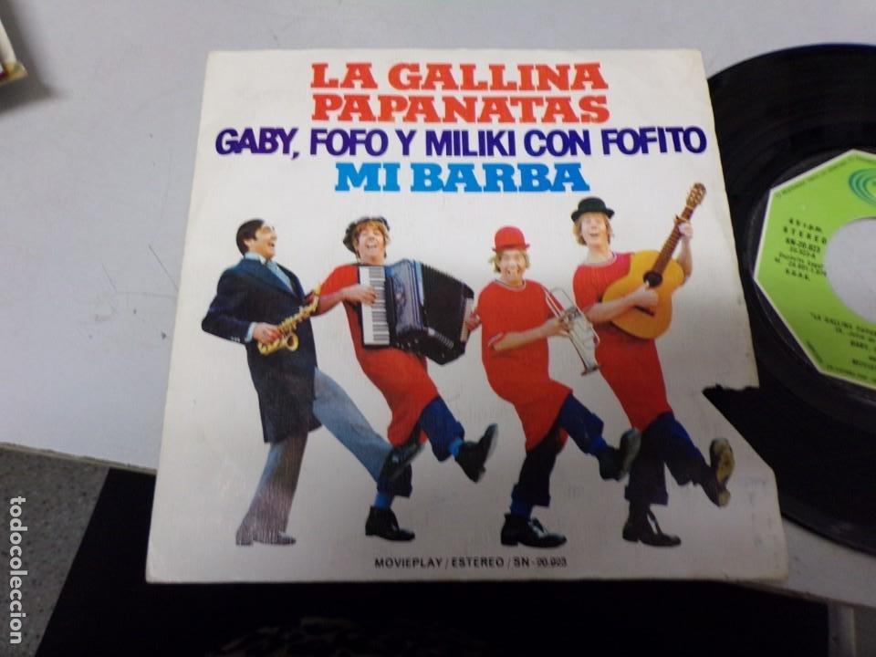 LA GALLINA PAPANATAS - MI BARBA - GABY , FOFO Y MILIKI CON FOFITO (Música - Discos - Singles Vinilo - Música Infantil)