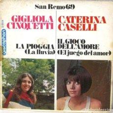 Discos de vinilo: SAN REMO 69 - GIGLIOLA CINQUETTI - CATERINA CASELLI - SINGLE. Lote 219177182