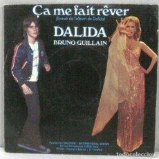 Discos de vinilo: DALIDA - BRUNO GUILLAIN - ÇA ME FAIT REVER - SINGLE. Lote 219177896