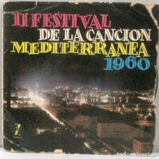 Discos de vinilo: II FESTIVAL DE LA CANCION MEDITERRANEA 1960 - SINGLE. Lote 219178086