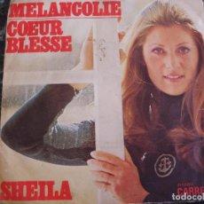 Dischi in vinile: SHEILA, DISQUES CARRERE. MELANCOLIE, COEUR BLESSE. Lote 219201947