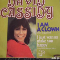 Discos de vinilo: DAVID CASSIDY/ I AM A CLOWN/ I JUST WANNA MAKE YOU HAPPY. Lote 219206588