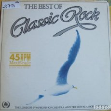Discos de vinilo: MAXI - THE BEST OF CLASSIC ROCK - THE LONDON SYMPHONY ORCHESTRA (SPAIN, EDIGSA 1983). Lote 219208397