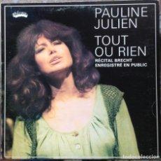 Discos de vinilo: PAULINE JULIEN - TOUT OU RIEN - LP - TELSON 1976 EDICIÓN CANADIENSE EX. Lote 219229318