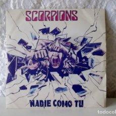 Discos de vinilo: SCORPIONS-SINGLE-NADIE COMO TU-1982. Lote 219235867