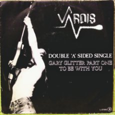 Discos de vinilo: VARDIS - GARY GLITTER PART ONE / TO BE WITH YOU SG LOGO 1982 PROMO. Lote 219236686