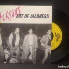 Discos de vinilo: THE JACKSONS ART OF MADNESS SINGLE SPAIN 1989 PDELUXE. Lote 219240375