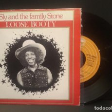 Discos de vinilo: SLY & THE FAMILY STONE LOOSE BOOTY SINGLE SPAIN 1974 PDELUXE. Lote 219240517