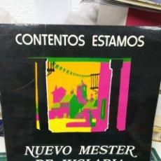 Discos de vinilo: CONTENTOS ESTAMOS. NUEVO MESTER DE JUGARÍA. 1980. Lote 219254571