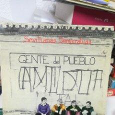 Discos de vinilo: SEVILLANAS DEMOCRÁTICAS. GENTE DE PUEBLO.. Lote 219269572