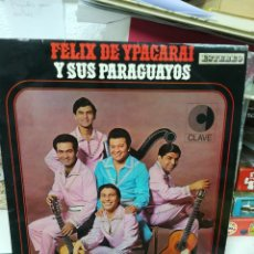 Discos de vinilo: FÉLIX DE YPACARAI Y SUS PARAGUAYOS. Lote 219272725