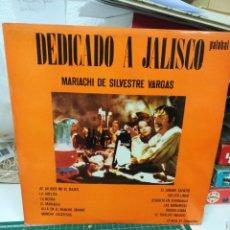 Discos de vinilo: DEDICADO A JALISCO. MARIACHI DE SILVESTRE VARGAS. Lote 219273266